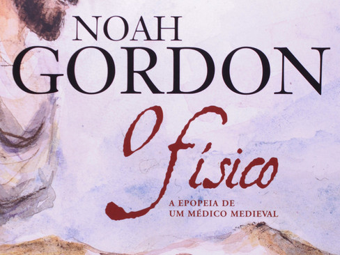 Livros: O Físico - O maior sucesso de Noah Gordon