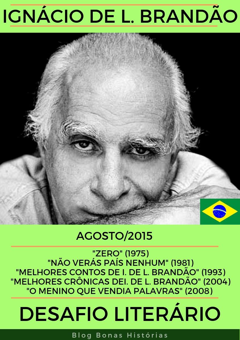 Análise Literária Ignácio de Loyola Brandão