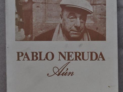 Livros: Ainda - Canto à terra natal de Pablo Neruda