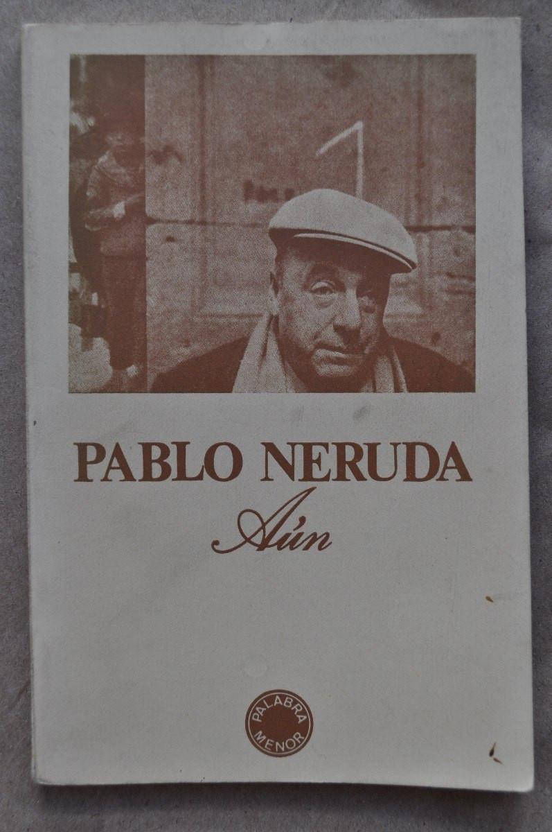 Ainda de Pablo Neruda