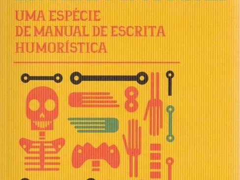 Livros: A Doença, o Sofrimento e a Morte Entram Num Bar - O humor por Ricardo Araújo Pereira