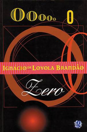 Livros: Zero - O romance radical de Ignácio de Loyola Brandão