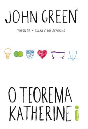 Livros: O Teorema Katherine - A fórmula do amor de John Green