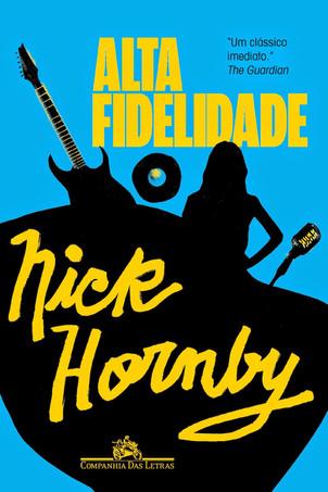Livros: Alta Fidelidade - A música na literatura de Nick Hornby