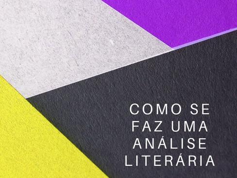 Teoria Literária: Análise Literária - 3 - Como se faz