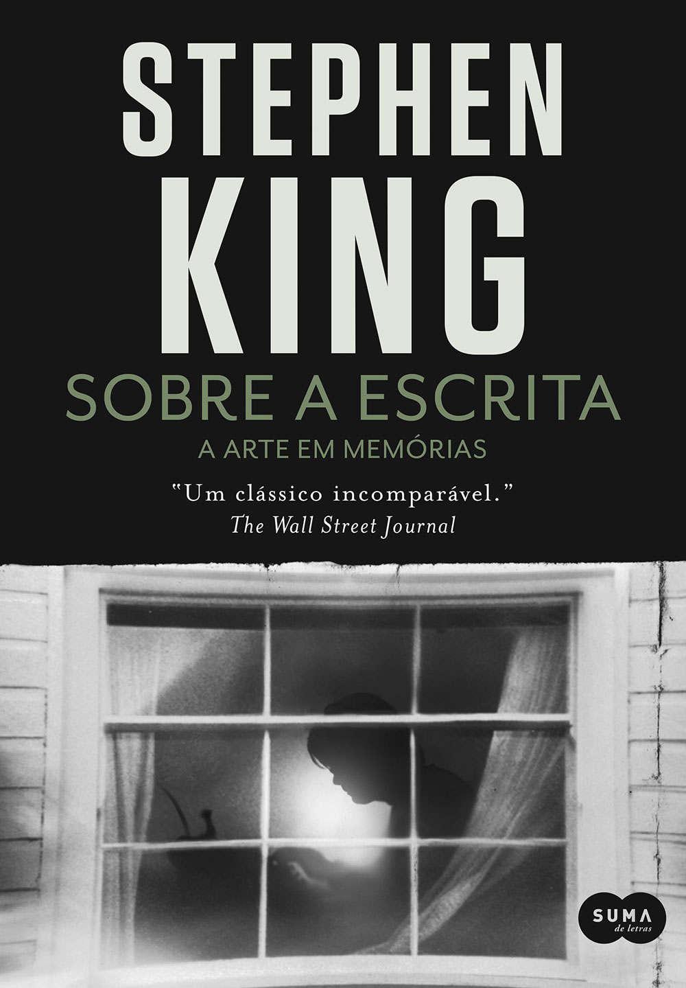 Sobre a Escrita – A Arte em Memórias é o livro de Stephen King sobre a Escrita Criativa