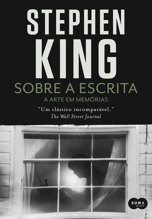 Livros: Sobre a Escrita - Os ensinamentos literários de Stephen King
