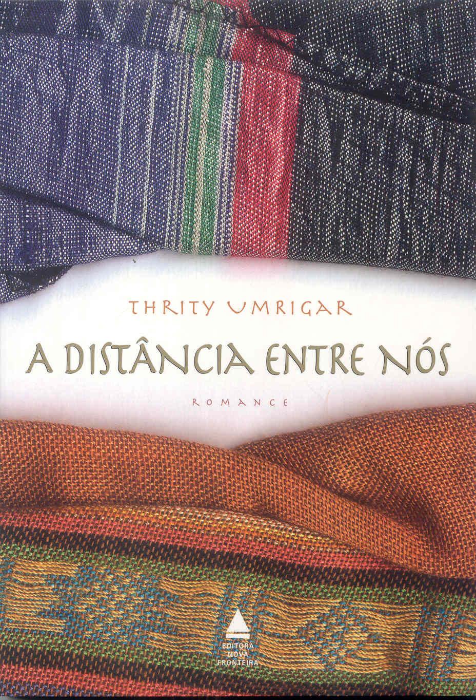 A Distância Entre Nós - Thrity Umrigar
