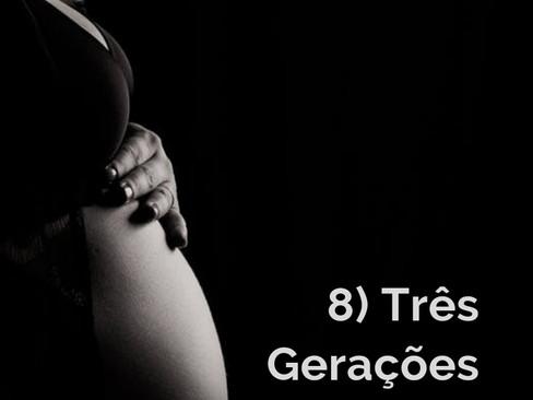 Contos: Histórias de Macambúzios - 8 - Três Gerações