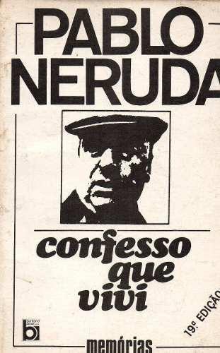 Confesso que Vivi de Pablo Neruda