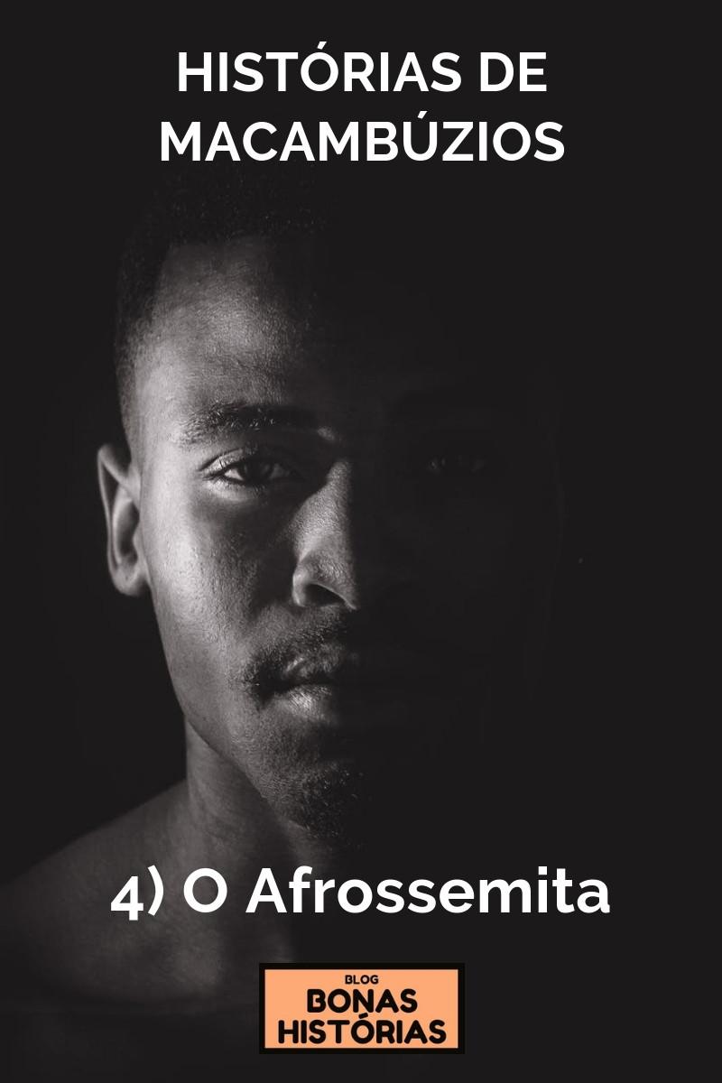 Histórias de Macambúzios - O Afrossemita