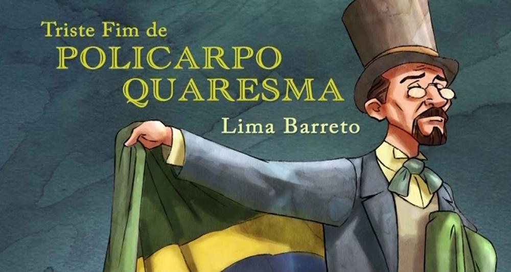 Triste Fim de Policarpo Quaresma de Lima Barreto