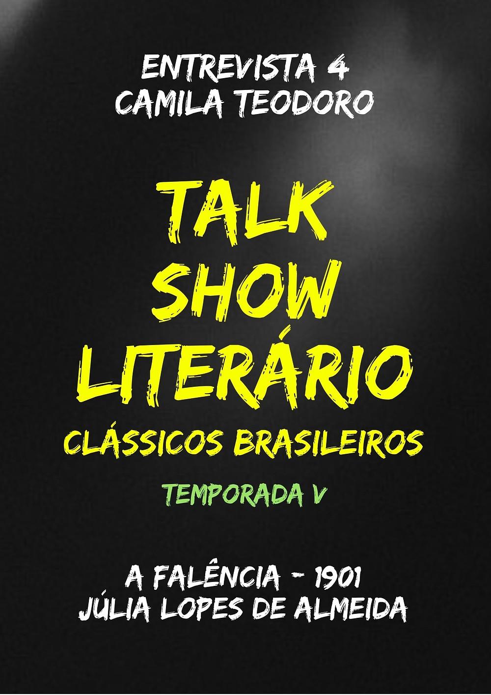Talk Show Literário: Camila Teodoro - A Falência - Júlia Lopes de Almeida
