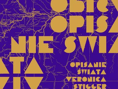 Livros: Opisanie Swiata – O premiado romance de Veronica Stigger
