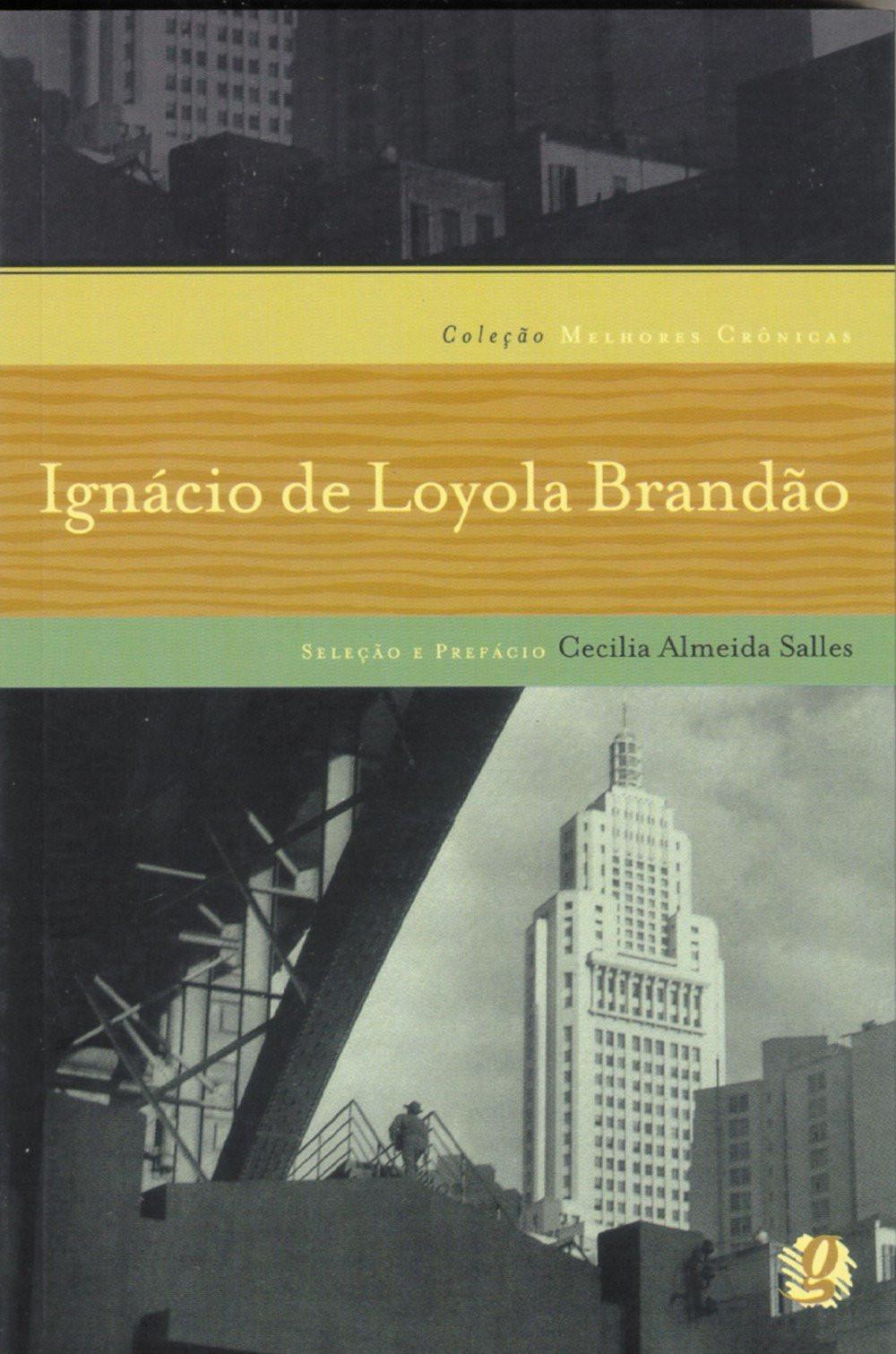 Melhores Crônicas de Ignácio de Loyola Brandão