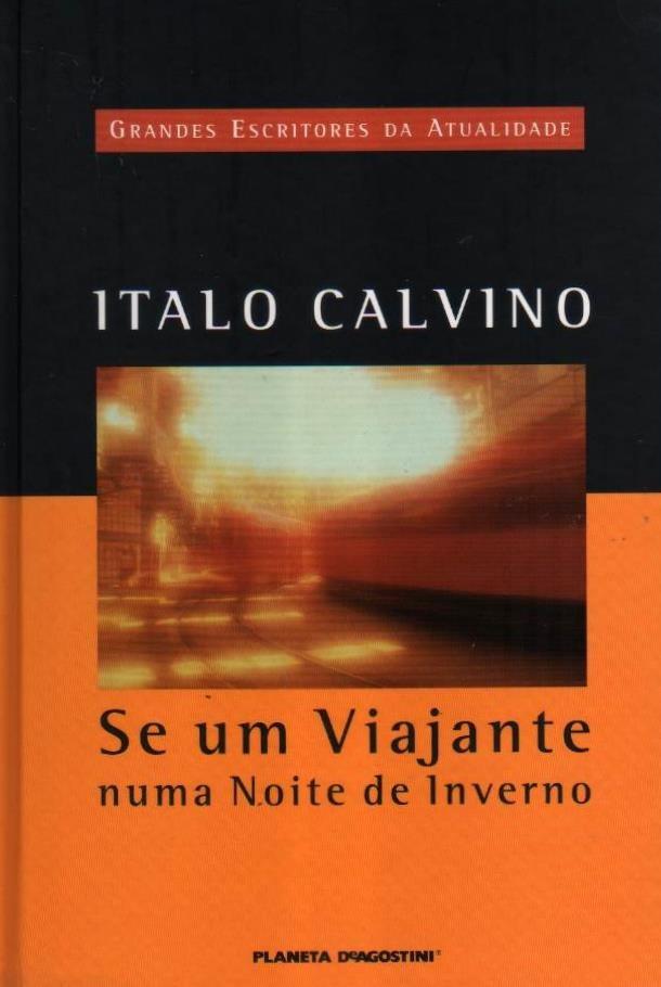 Se um Viajante numa Noite de Inverno de Italo Calvino