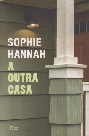 Livros: A Outra Casa - Sophie Hannah e a série Waterhouse e Zailer