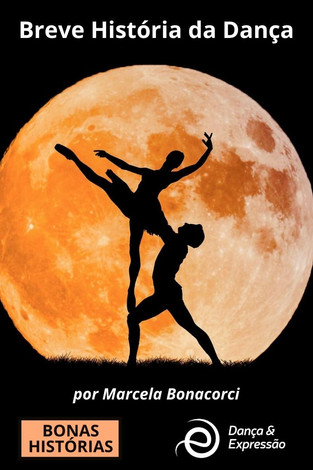 Dança: Breve História da Dança