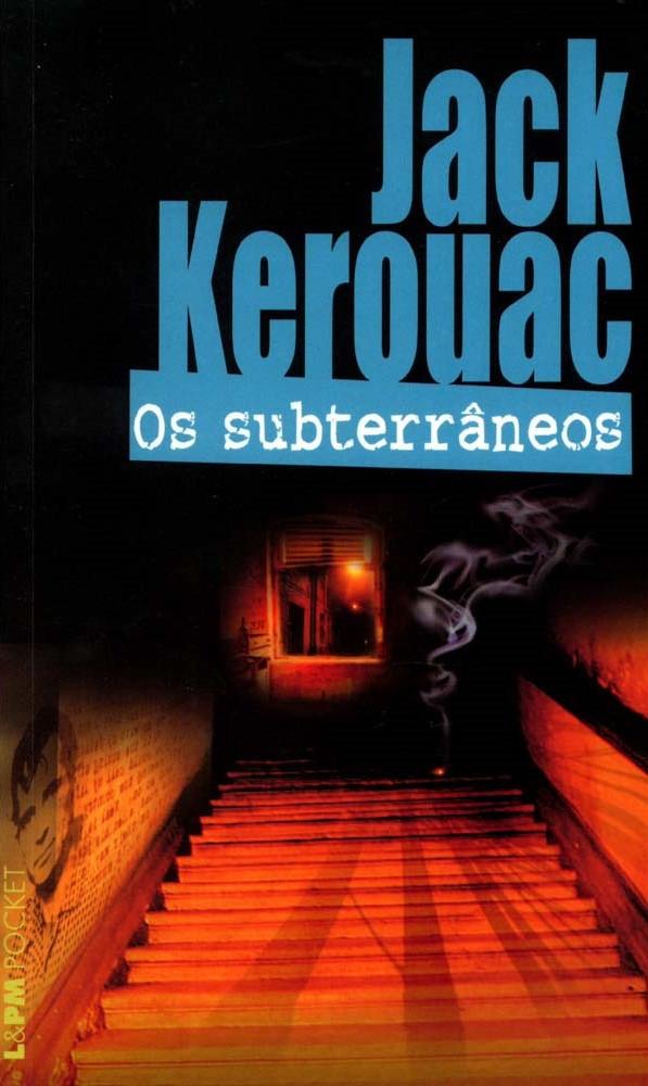 Livro Os Subterrâneos de Jack Kerouac