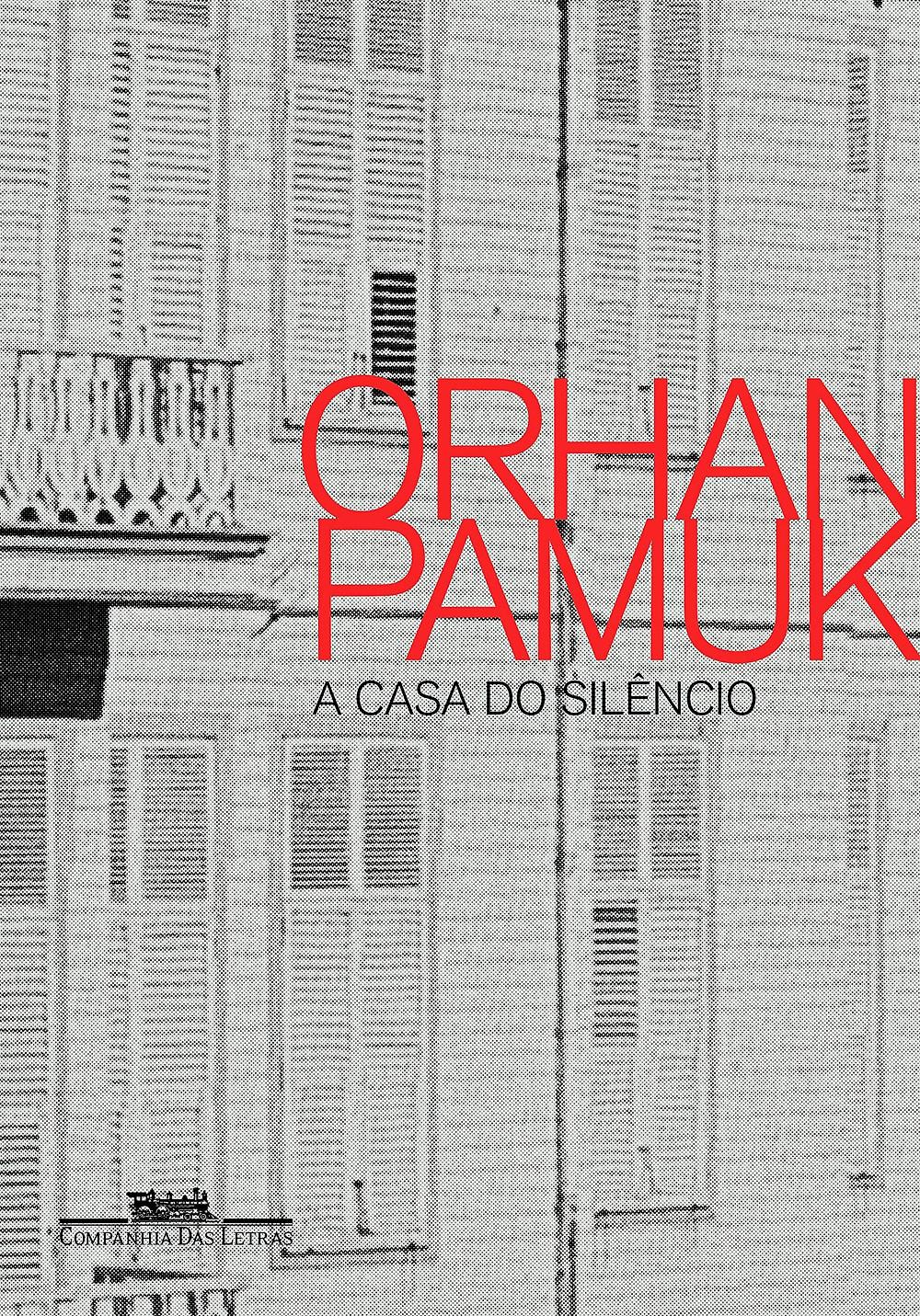 Livro A Casa do Silêncio de Orhan Pamuk