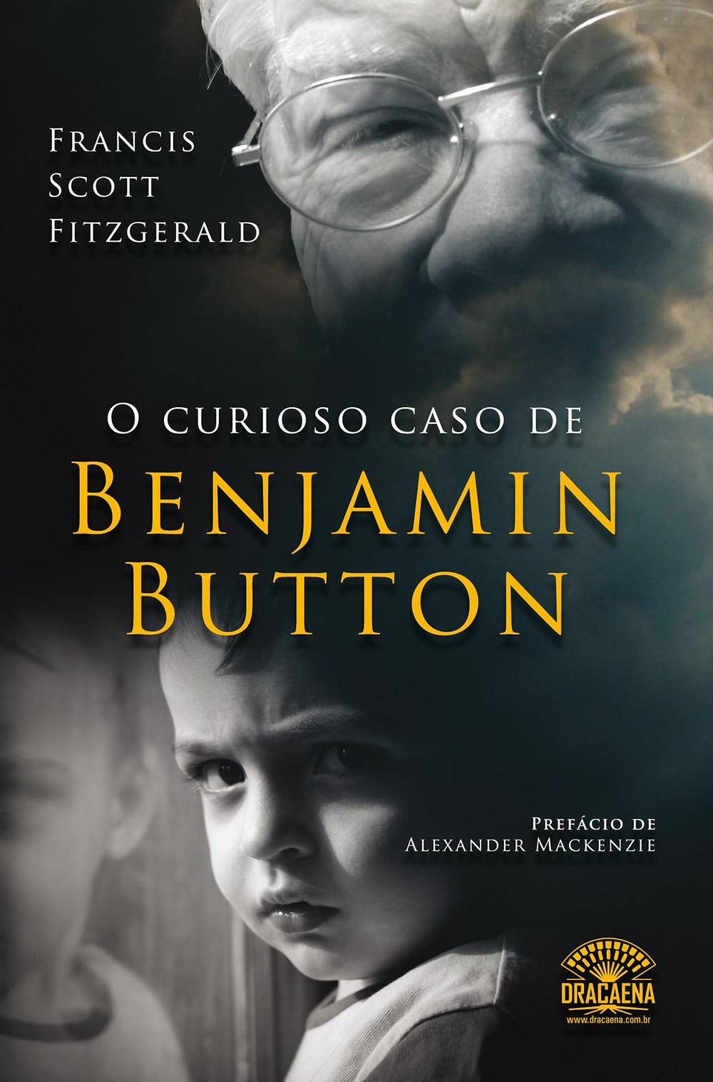 O Curioso Caso de Benjamin Button de F. Scott Fitzgerald