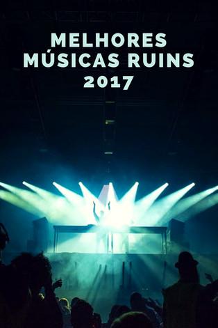 Melhores Músicas Ruins: Premiação de 2017