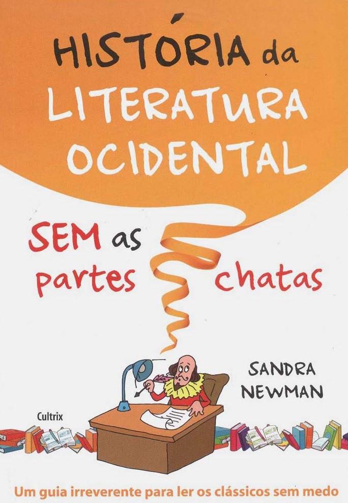 História da Literatura Ocidental Sem as Partes Chatas Sandra Newman