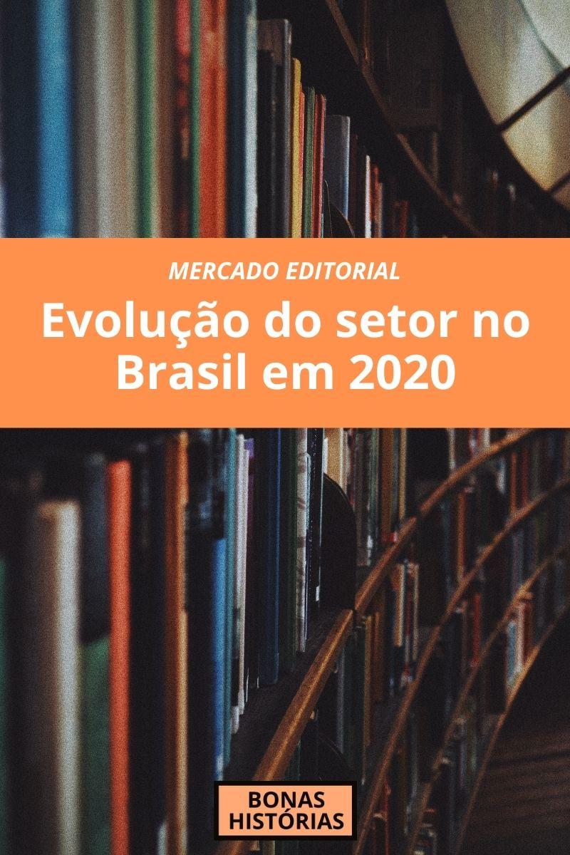 Mercado Editorial - Faturamento do setor em 2020 no Brasil segundo pesquisa da Nielsen Book