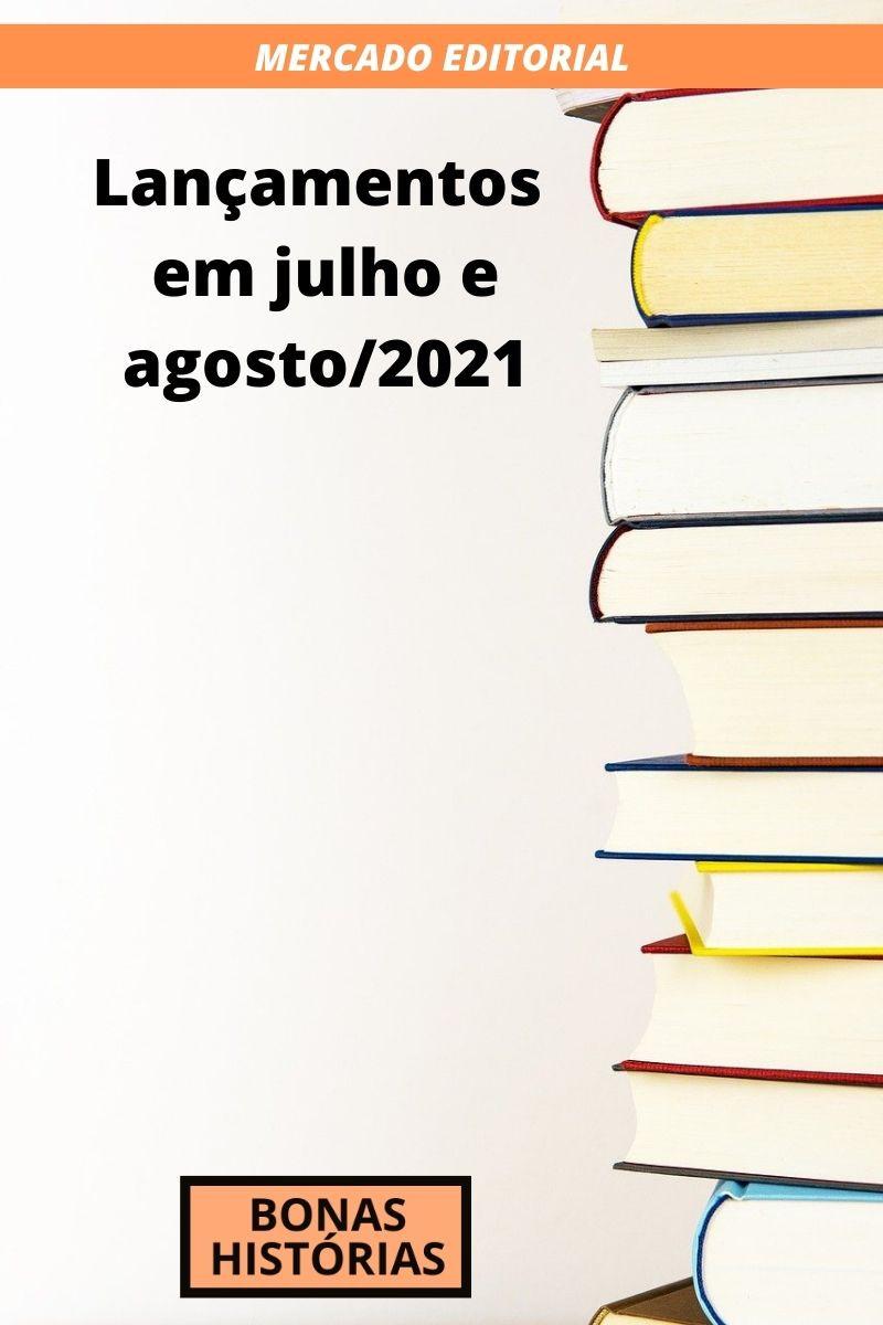 Livros lançados em julho e agosto de 2021 no Brasil