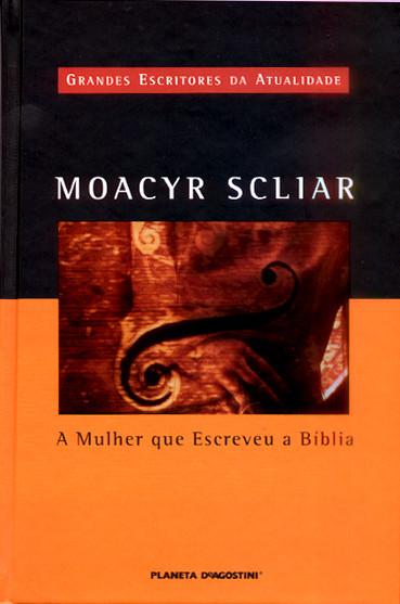 A Mulher que Escreveu a Bíblia Moacyr Scliar