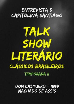 Talk Show Literário: Maria Capitolina Santiago