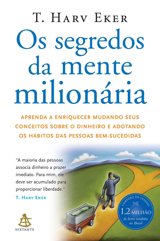 Livro Os Segredos da Mente Milionária de T. Harv Eker