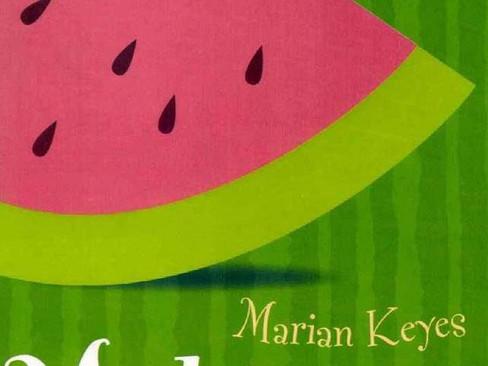 Livros: Melancia – 25 anos do best-seller de Marian Keyes