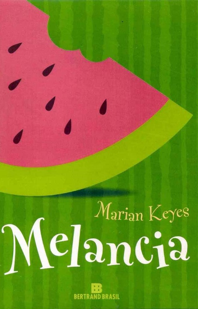 Melancia de Marian Keyes