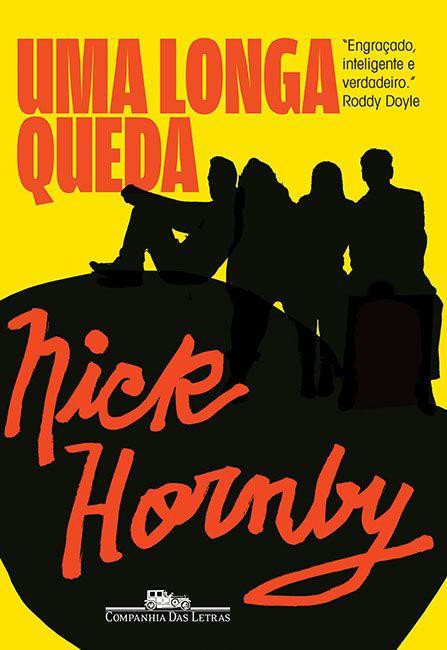 Uma Longa Queda - Nick Hornby