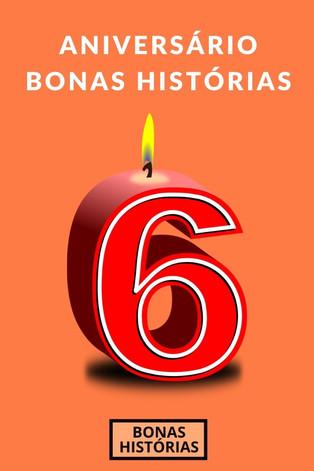 Celebrações: Bonas Histórias - Sexto aniversário do blog