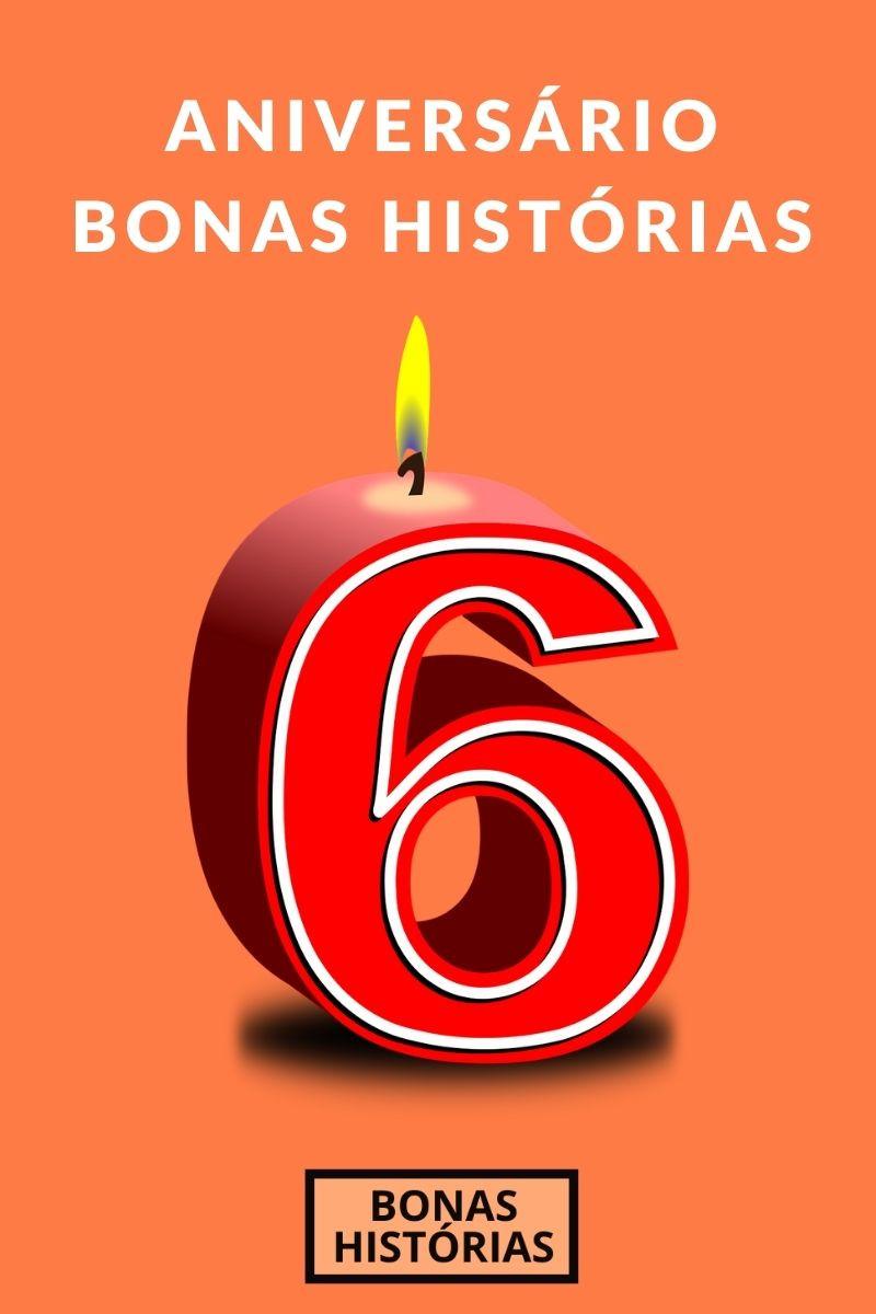 Aniversário de seis anos do Bonas Histórias