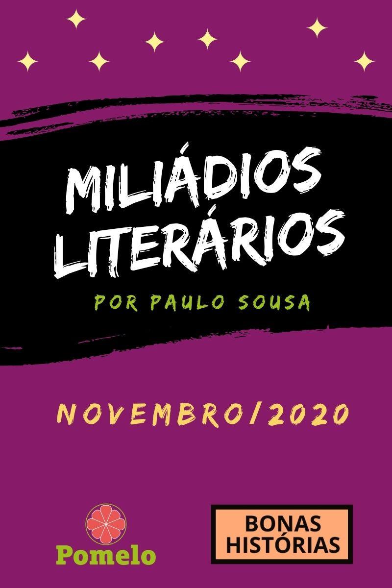 Miliádios Literários: novembro de 2020 - Paulo Sousa