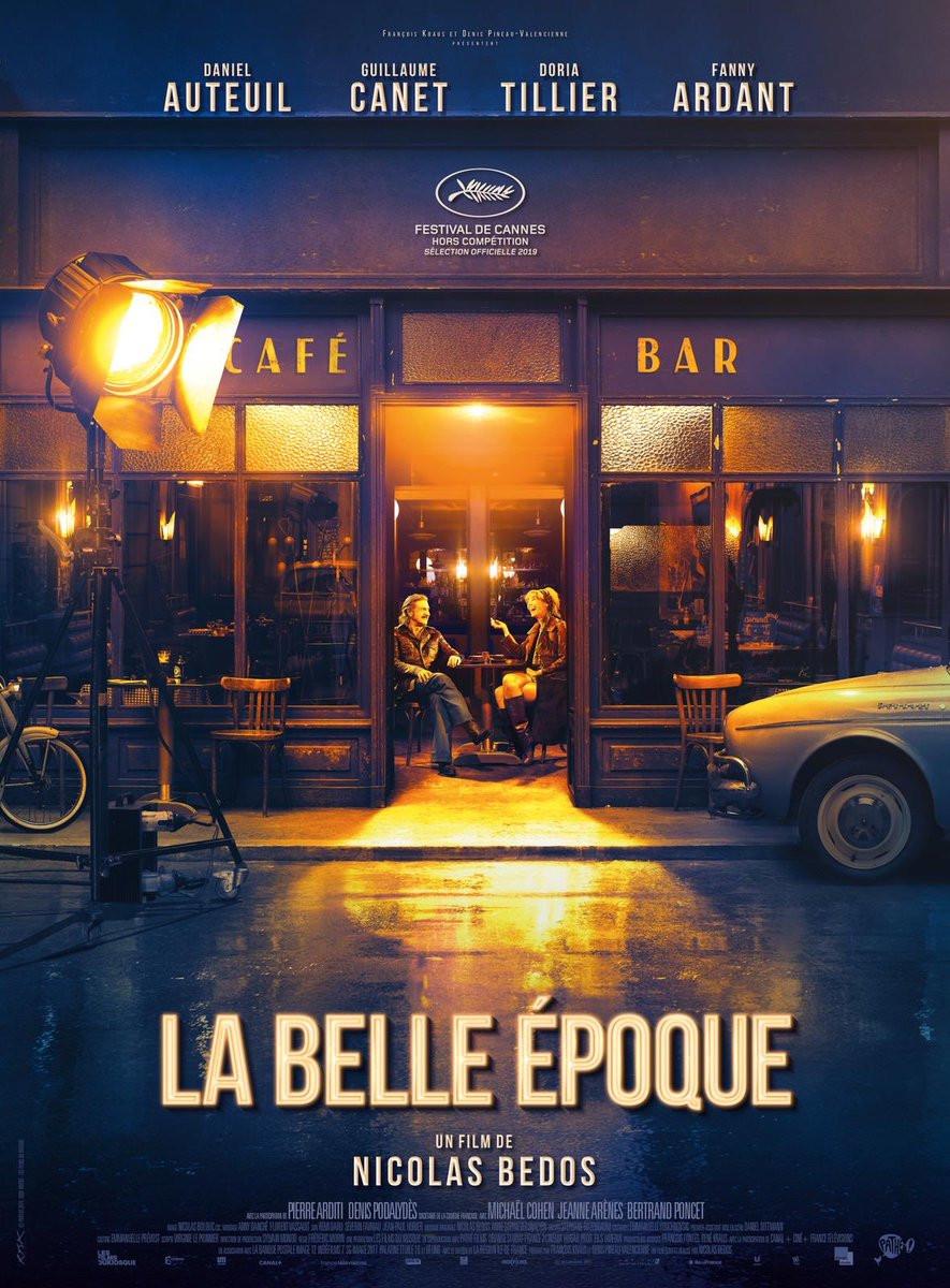 Belle Époque (La Belle Époque: 2019) é a comédia dramática francesa de Nicolas Bedos