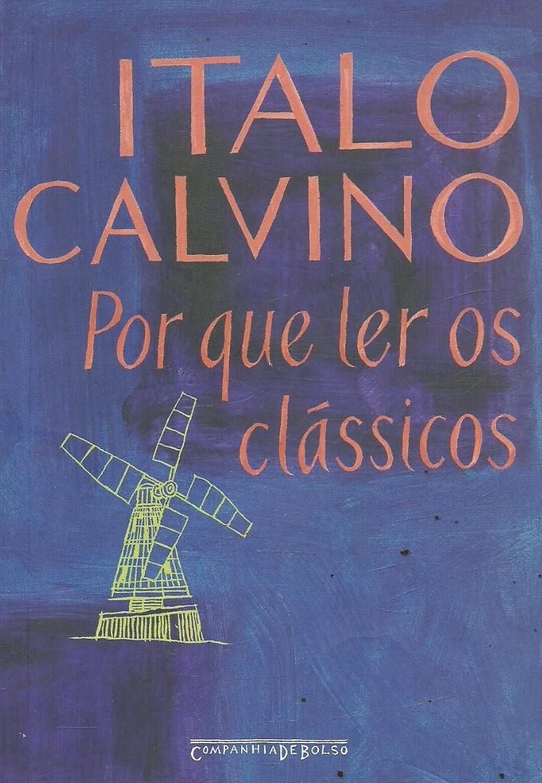 Por que Ler os Clássicos de Italo Calvino