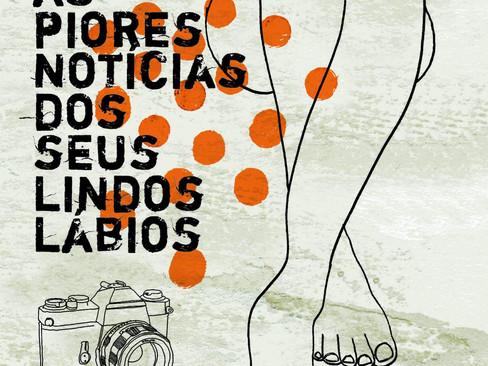 Livros: Eu Receberia as Piores Notícias dos Seus Lindos Lábios – O terceiro romance de Marçal Aquino