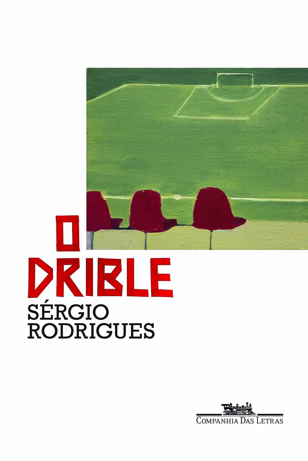 O Drible de Sérgio Rodrigues