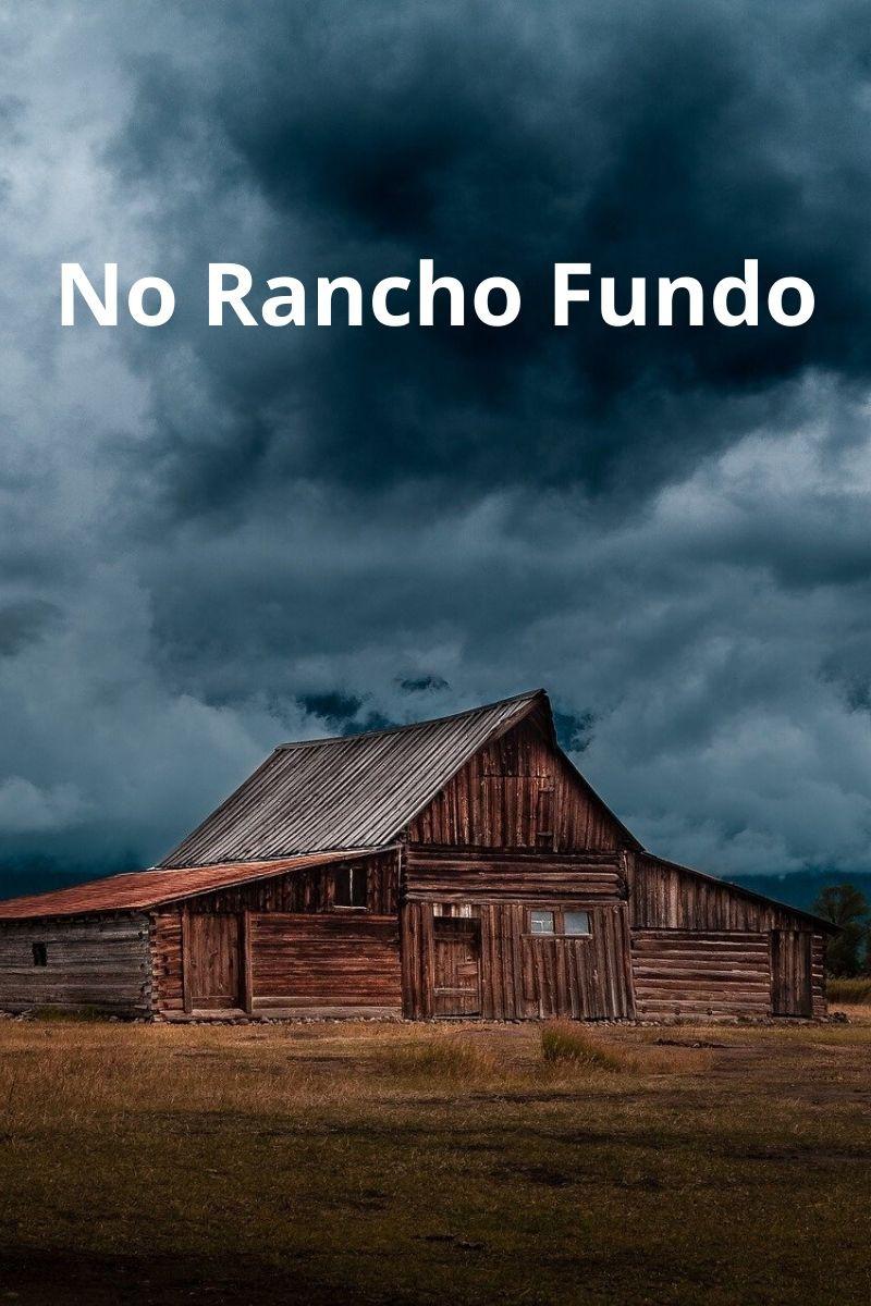 No Rancho Fundo - Ary Barroso e Lamartine Babo