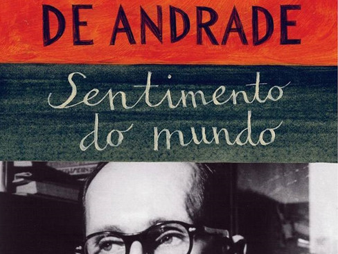 Livros: Sentimento do Mundo - A poesia engajada de Carlos Drummond de Andrade