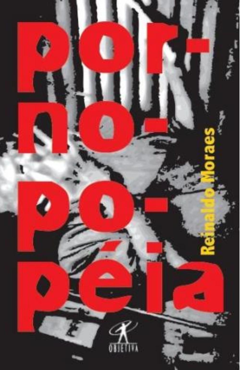 Pornopopéia Reinaldo Moraes