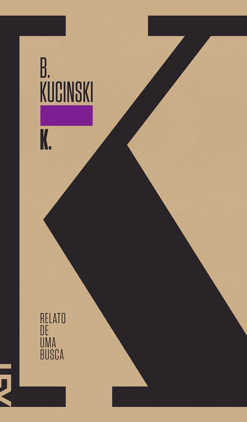 K. Relato de Uma Busca B. Kucinski