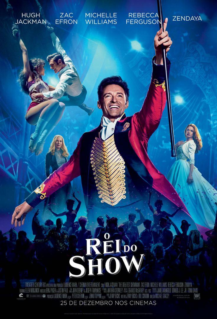 O Rei do Show (The Greatest Showman: 2017)