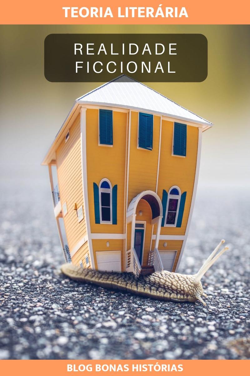Elementos da Narrativa: Realidade Ficcional