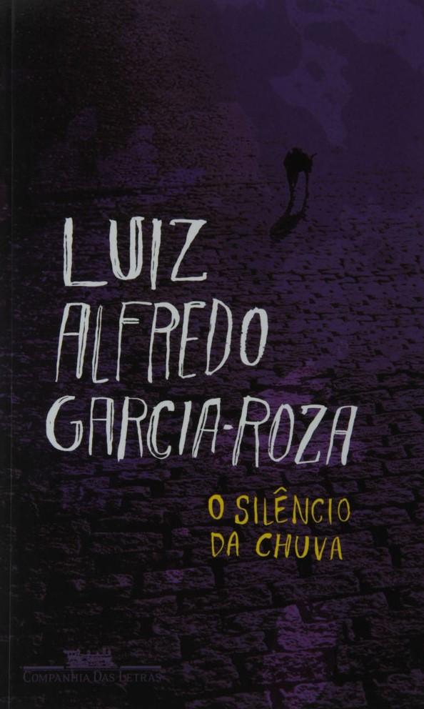 O Silêncio da Chuva de Luiz Alfredo Garcia-Roza