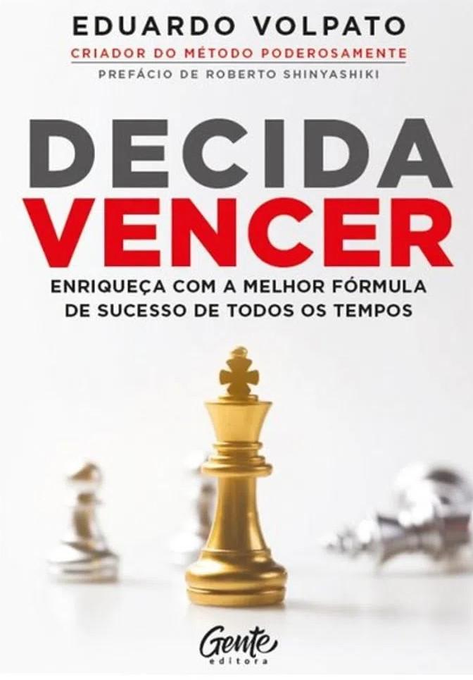 Livro Decida Vencer de Eduardo Volpato